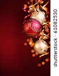 christmas balls streamers and... | Shutterstock . vector #61082530