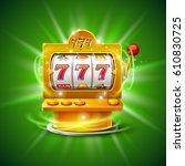 golden slot machine wins the... | Shutterstock .eps vector #610830725