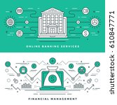 flat line banking and financial ... | Shutterstock .eps vector #610847771