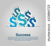sign dollar vector icon | Shutterstock .eps vector #610884725