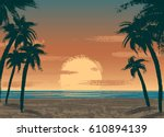 poster with sand beach  sunset  ... | Shutterstock .eps vector #610894139