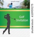 golf tournament invitation...   Shutterstock .eps vector #610959275