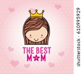 happy mothers day card with... | Shutterstock .eps vector #610995929