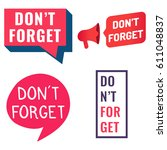 don't forget. flat vector... | Shutterstock .eps vector #611048837