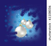 christmas balls and snowflakes... | Shutterstock .eps vector #61108036