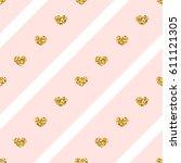 gold heart seamless pattern.... | Shutterstock .eps vector #611121305