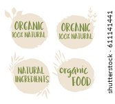 organic natural ingredients... | Shutterstock .eps vector #611141441