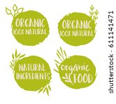 organic natural ingredients... | Shutterstock .eps vector #611141471