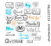 hand drawn speech bubble doodle ... | Shutterstock .eps vector #611155784