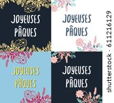 set of french easter greeting... | Shutterstock .eps vector #611216129