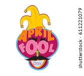 april fool's day  typography... | Shutterstock .eps vector #611221079