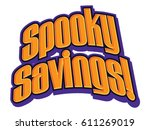 spooky savings headline | Shutterstock .eps vector #611269019