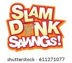 Slam Dunk Savings