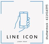 line icon  mobile phone in hand   Shutterstock .eps vector #611416595