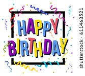 happy birthday card template... | Shutterstock .eps vector #611463521