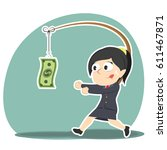 businesswoman is chasing money | Shutterstock .eps vector #611467871
