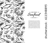 seafood hand drawn vector... | Shutterstock .eps vector #611548895