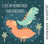 print with cute dinosaurs with... | Shutterstock .eps vector #611635787