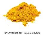 curcuma spice powder  turmeric  ... | Shutterstock . vector #611765201