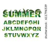 summer green alphabet  capital... | Shutterstock .eps vector #611796539