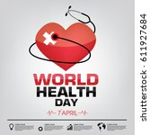 world health day campaign logo... | Shutterstock .eps vector #611927684