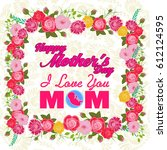 happy mothers day lettering.... | Shutterstock .eps vector #612124595