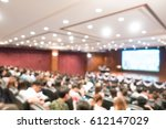 abstract blur audience hall and ... | Shutterstock . vector #612147029
