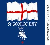 st. george's day card with flag ... | Shutterstock .eps vector #612185765