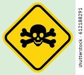deadly danger sign gray | Shutterstock .eps vector #612188291
