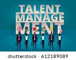 business talent management...   Shutterstock .eps vector #612189089