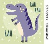 print with a cute dinosaur....   Shutterstock .eps vector #612209171