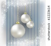 christmas balls and snowflakes... | Shutterstock . vector #61223614