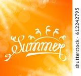 illustration summer abstract... | Shutterstock . vector #612242795