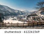 shirakawago at view point  | Shutterstock . vector #612261569