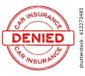 grunge red car insurance denied ... | Shutterstock .eps vector #612273485