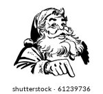 santa claus pointing   retro... | Shutterstock .eps vector #61239736