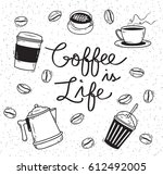 sketchy coffee themed doodle | Shutterstock .eps vector #612492005