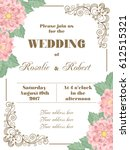 wedding invitation with flowers ... | Shutterstock .eps vector #612515321
