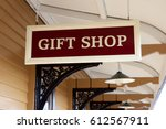 gift shop sign at a railway... | Shutterstock . vector #612567911