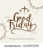 good friday illustration... | Shutterstock .eps vector #612597329