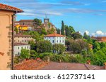 the ancient italian town of... | Shutterstock . vector #612737141