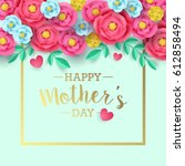 mothers day greeting card... | Shutterstock .eps vector #612858494