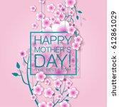 happy mothers day.  festive.... | Shutterstock . vector #612861029