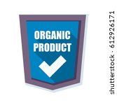 organic product shield sign   Shutterstock .eps vector #612926171