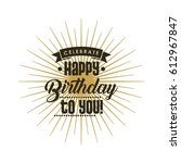 happy birthday design | Shutterstock .eps vector #612967847