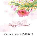 happy easter card with a... | Shutterstock . vector #613013411