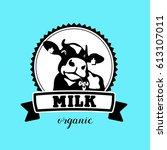 vector emblem of the cow. milk. ... | Shutterstock .eps vector #613107011