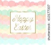 easter greeting card design...   Shutterstock .eps vector #613177337
