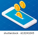 concept smartphone and money... | Shutterstock .eps vector #613241045