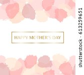 mother's day greeting card... | Shutterstock .eps vector #613259651